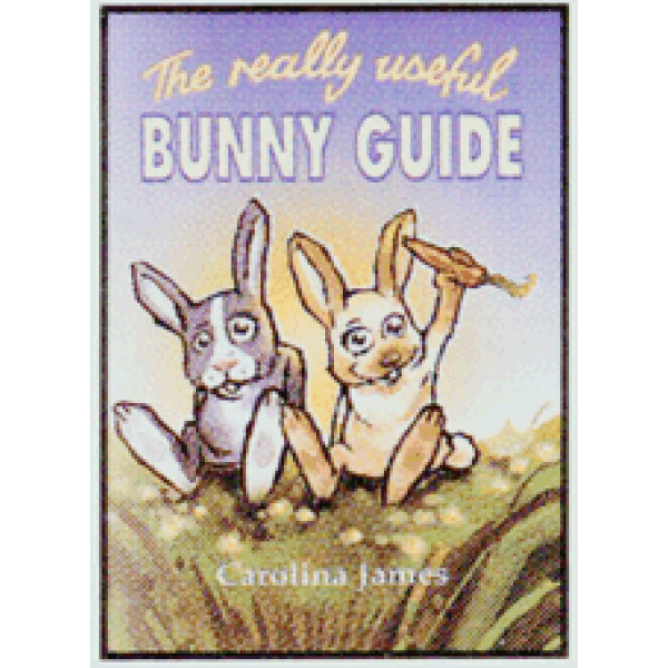 BUNNY GUIDE THE REALLY USEFUL